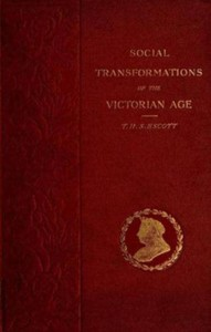 Cover of Social Transformations of the Victorian Age: A Survey of Court and Country