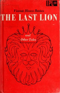 Cover of The Last Lion, and Other Tales