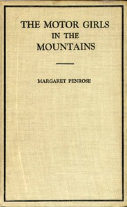 The Motor Girls in the Mountains; or, The Gypsy Girl's Secret