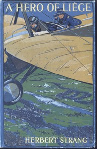 Cover of A Hero of Liége: A Story of the Great War