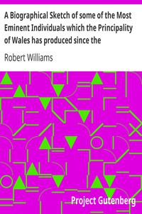 Cover of A Biographical Sketch of some of the Most Eminent Individuals which the Principality of Wales has produced since the Reformation