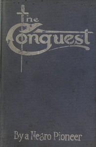 Cover of The Conquest: The Story of a Negro Pioneer