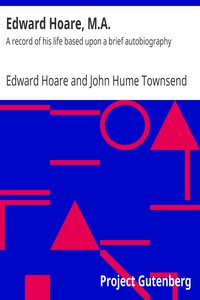 Cover of Edward Hoare, M.A.: A record of his life based upon a brief autobiography