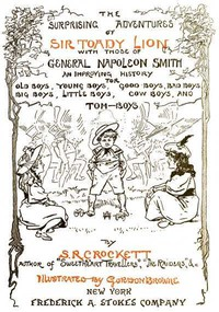Cover of The Surprising Adventures of Sir Toady Lion with Those of General Napoleon Smith An Improving History for Old Boys, Young Boys, Good Boys, Bad Boys, Big Boys, Little Boys, Cow Boys, and Tom-Boys