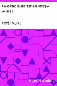 Cover of A Woodland Queen ('Reine des Bois') — Volume 2