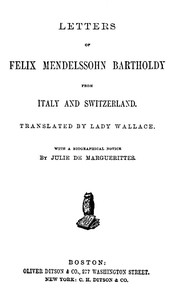 Cover of Letters of Felix Mendelssohn Bartholdy from Italy and Switzerland