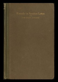 Cover of Kentucky in American Letters, 1784-1912. Vol. 2 of 2