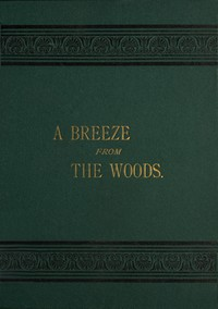 A Breeze from the Woods, 2nd Ed.