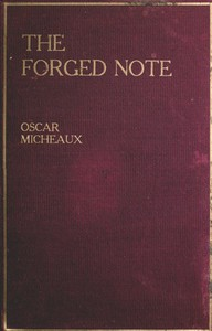 The Forged Note: A Romance of the Darker Races