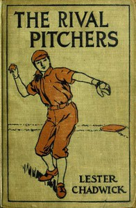 The Rival Pitchers: A Story of College Baseball