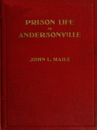 """Cover of """"Prison Life in Andersonville"""" With Special Reference to the Opening of Providence Spring"""