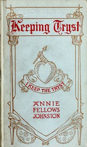 Cover of Keeping Tryst: A Tale of King Arthur's Time