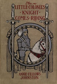 Cover of The Little Colonel's Knight Comes Riding