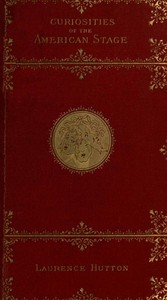 Cover of Curiosities of the American Stage
