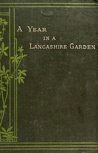 A Year in a Lancashire GardenSecond Edition