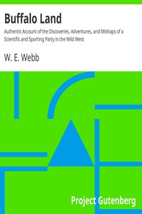 Cover of Buffalo Land Authentic Account of the Discoveries, Adventures, and Mishaps of a Scientific and Sporting Party in the Wild West