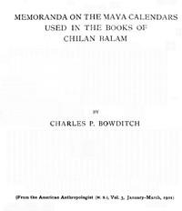 Cover of Memoranda on the Maya Calendars Used in the Books of Chilan Balam