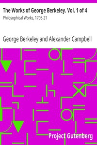 Cover of The Works of George Berkeley. Vol. 1 of 4: Philosophical Works, 1705-21