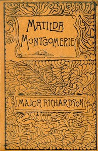 Cover of Matilda Montgomerie; Or, The Prophecy Fulfilled