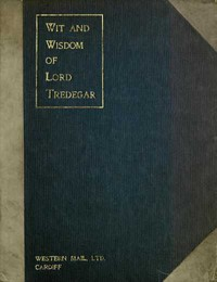 Cover of Wit and Wisdom of Lord Tredegar