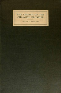 The Church on the Changing Frontier: A Study of the Homesteader and His Church