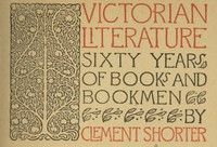 Cover of Victorian Literature: Sixty Years of Books and Bookmen