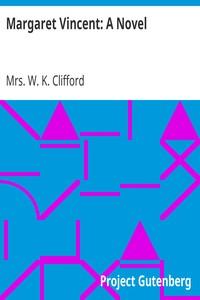 Margaret Vincent: A Novel