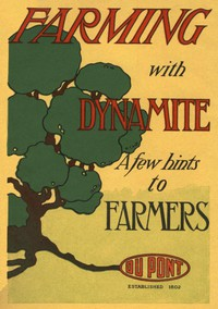 Cover of Farming with Dynamite: A Few Hints to Farmers