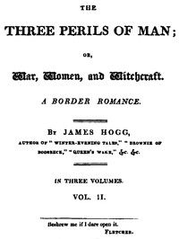 Cover of The Three Perils of Man; or, War, Women, and Witchcraft, Vol. 2 (of 3)
