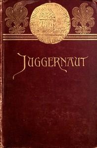Juggernaut: A Veiled Record