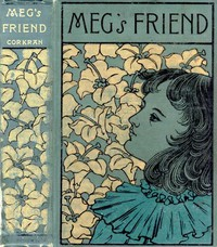 Cover of Meg's Friend: A Story for Girls