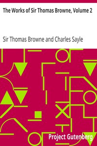 Cover of The Works of Sir Thomas Browne, Volume 2