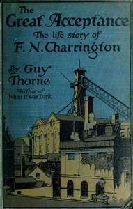 Cover of The Great Acceptance: The Life Story of F. N. Charrington