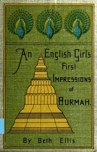 Cover of An English Girl's First Impressions of Burmah