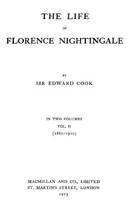 The Life of Florence Nightingale, vol. 2 of 2