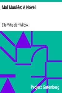 Cover of Mal Moulée: A Novel