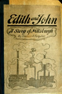 Cover of Edith and John: A Story of Pittsburgh