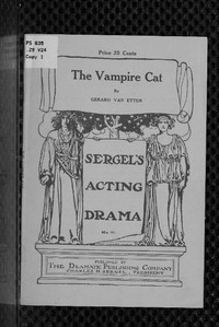 The Vampire Cat A Play in one act from the Japanese legend of the Nabeshima cat