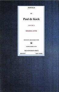 Cover of Sister Anne (Novels of Paul de Kock, Volume X)