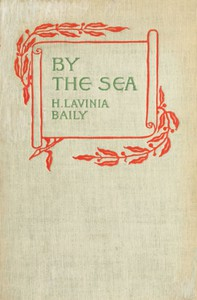 Cover of By the Sea, and Other Verses