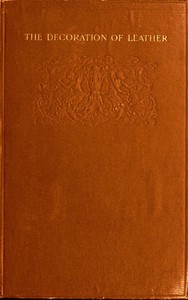 Cover of The Decoration of LeatherFrom the French of Georges de Récy