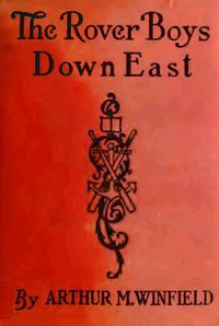The Rover Boys Down East; or, The Struggle for the Stanhope Fortune