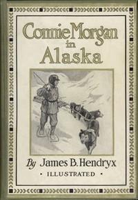 Cover of Connie Morgan in Alaska