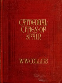 Cover of Cathedral Cities of Spain