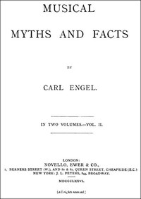 Musical Myths and Facts, Volume 2 (of 2)
