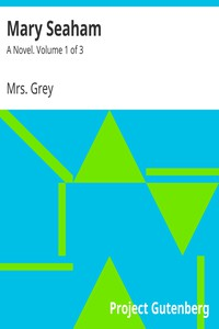 Cover of Mary Seaham: A Novel. Volume 1 of 3