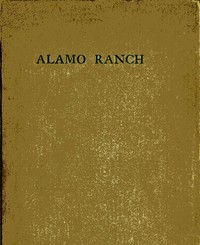 Cover of Alamo Ranch: A Story of New Mexico