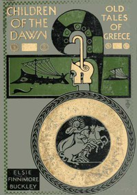 Children of the Dawn : Old Tales of Greece