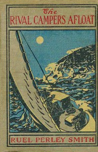 Cover of The Rival Campers Afloat; or, The Prize Yacht Viking