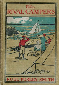 Cover of The Rival Campers; Or, The Adventures of Henry Burns